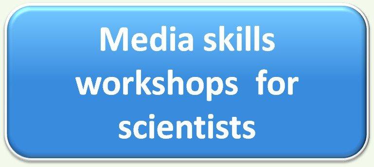Media skills workshops for scientists
