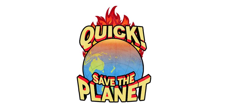 Quick! Save the Planet – In The News